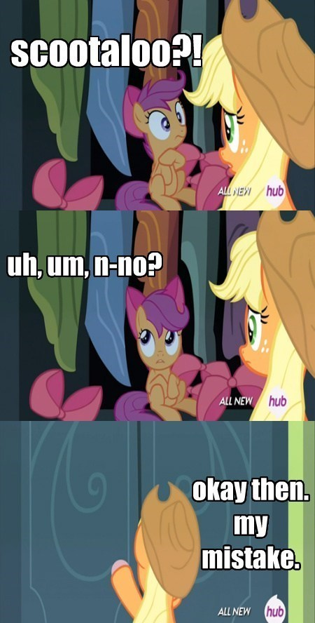 applejack,okay then,Scootaloo