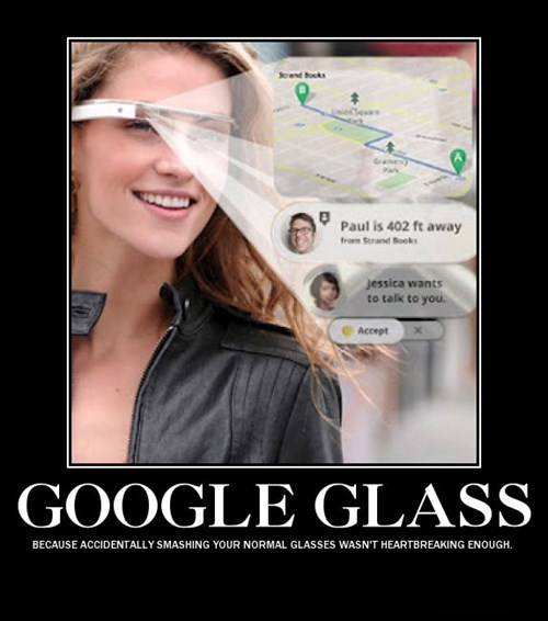 depressing,broken,funny,google glass