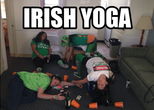 drunk,St Patrick's Day,passed out,funny,yoga,after 12,g rated