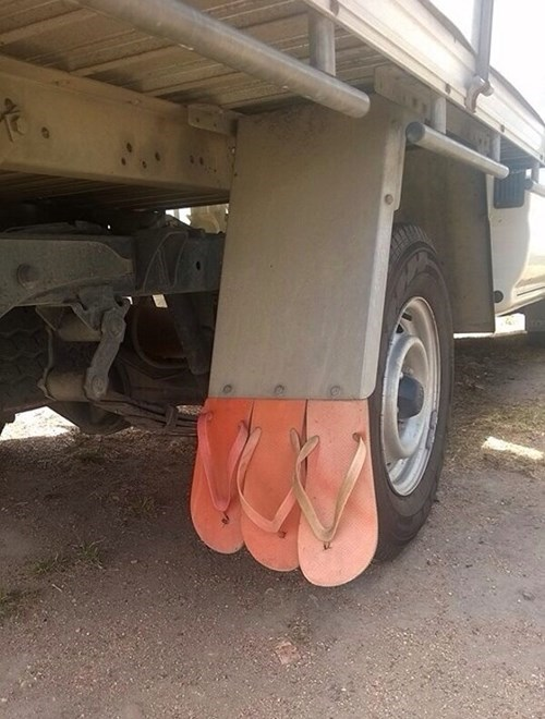 monday thru friday,makeshift,flip flops,truck,there I fixed it