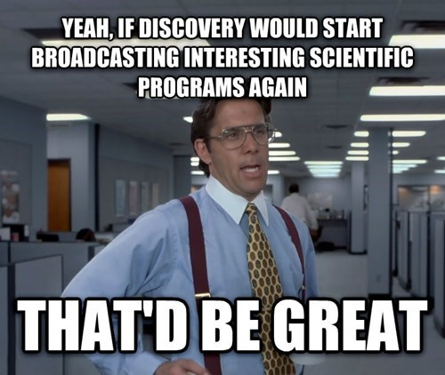 discovery channel that'd be great science realitv tv - 8106469888