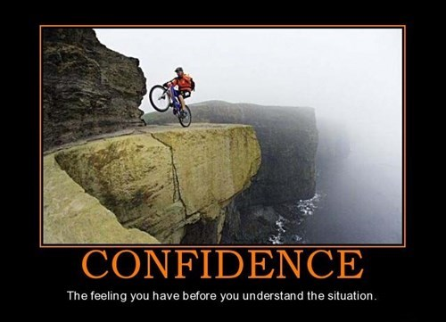 bad idea confidence funny wtf - 8106558976