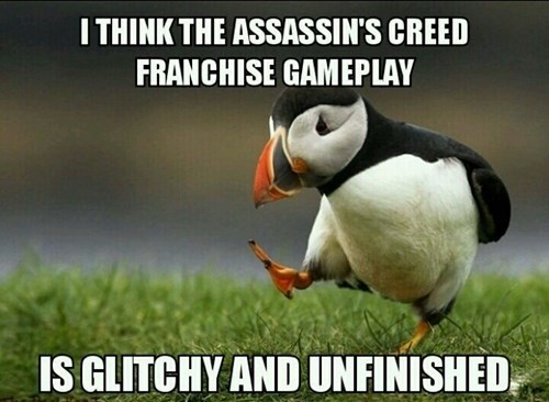 unpopular opinion puffin Memes assassins creed - 8108104960