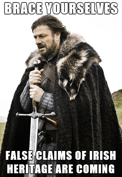 St Patrick's Day ned stark irish Ireland imminent ned