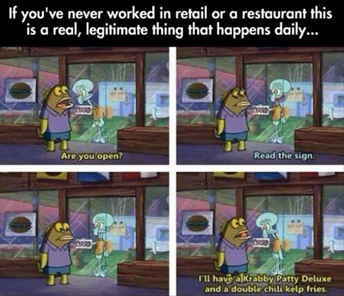 customer service,annoying,retail,SpongeBob SquarePants,restaurant