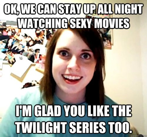 overly attached girlfriend twilight funny - 8109462528