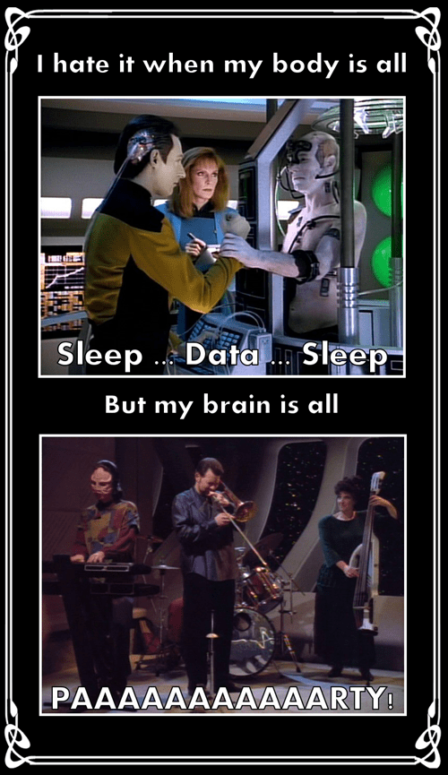 Party,data,sleep,Star Trek,funny