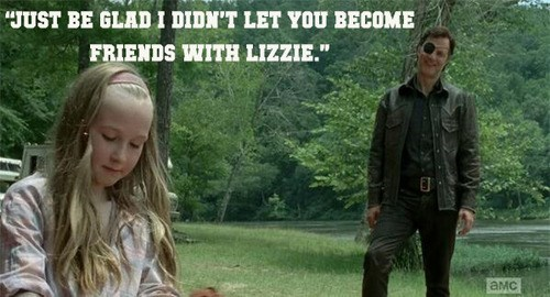 the governor,parenting,lizzie is crazy