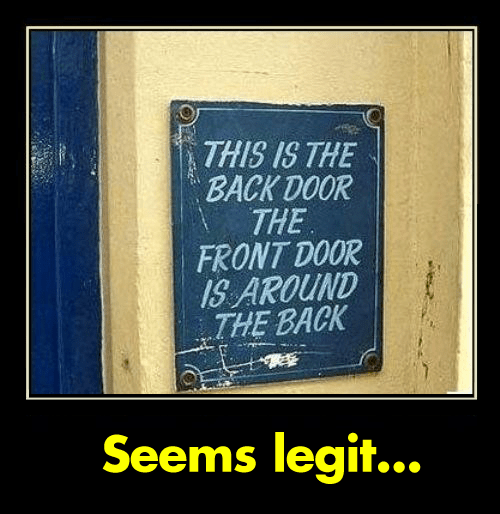 confusing signs front doors back doors - 8109792256