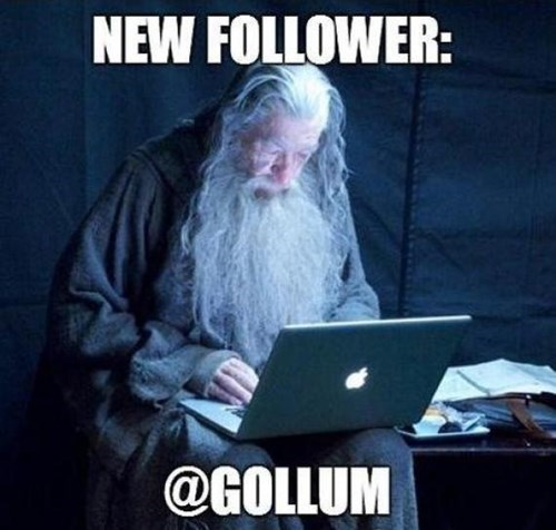 Photo caption - NEW FOLLOWER: @GOLLUM