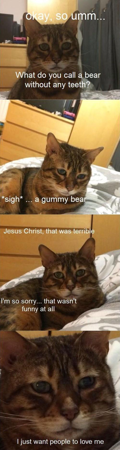Sad bad jokes desperate Cats - 8111648512