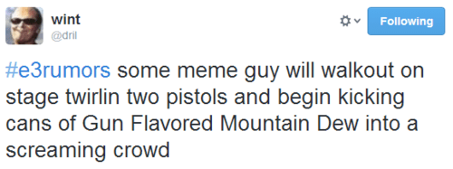 twitter rumors trolling e3 mountain dew - 8111672576