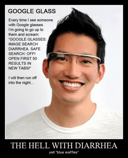 mean cruel funny google glass - 8112766976