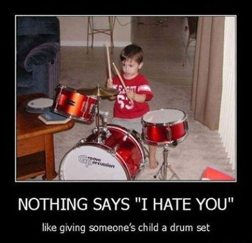 hate kids drums funny - 8112941312