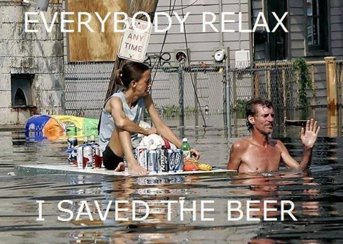 beer priorities funny flood