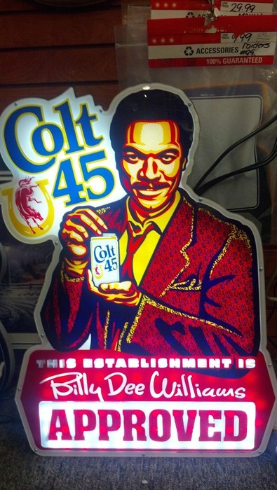beer,sign,colt 45,Billy Dee Williams,funny