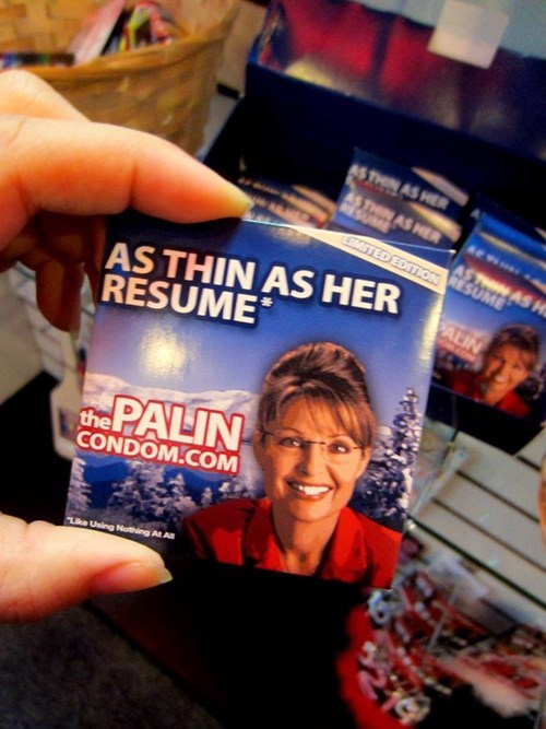 condoms,funny,Sarah Palin