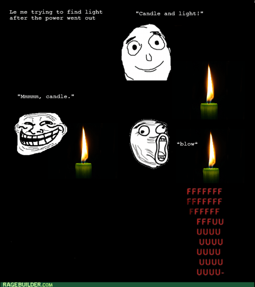 candle,trollface,rage,power outage
