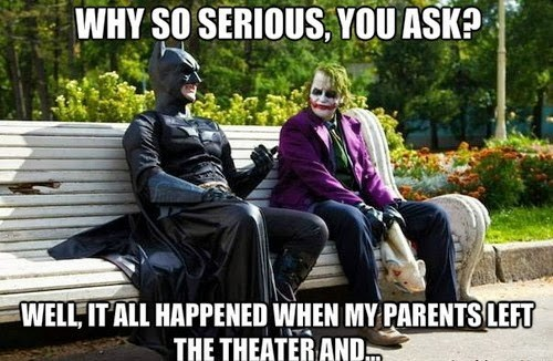 batman WHY SO SERIOUS the joker - 8116286720