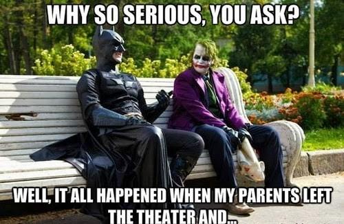 batman WHY SO SERIOUS the joker - 8116286720