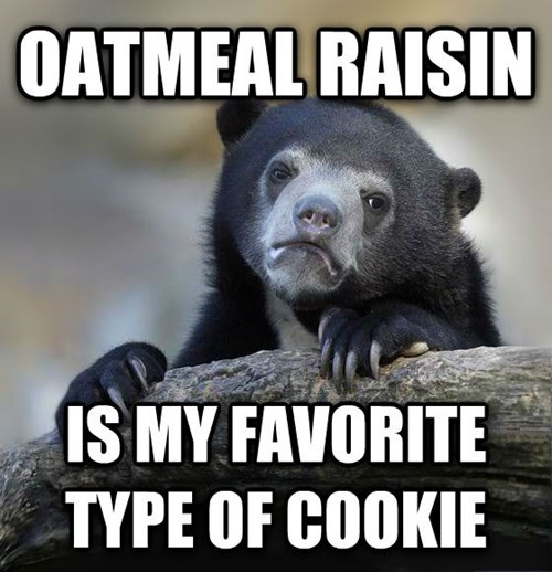 advice animals Memes cookies Confession Bear