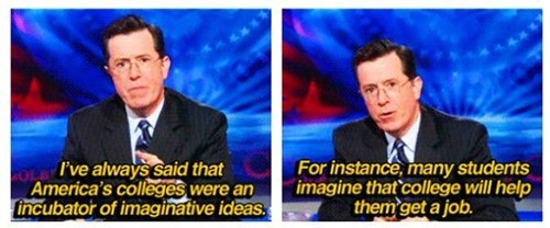 school,stephen colbert,colbert report,college