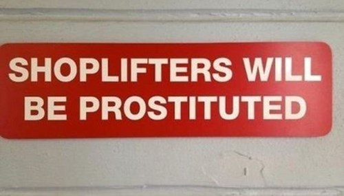 shoplifters signs typos