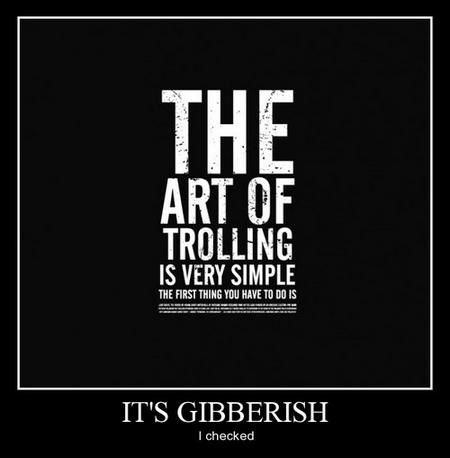 gibberish trolling funny - 8120476160