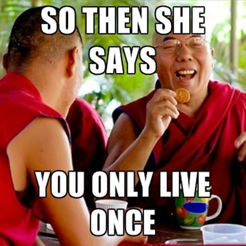 yolo,buddhism