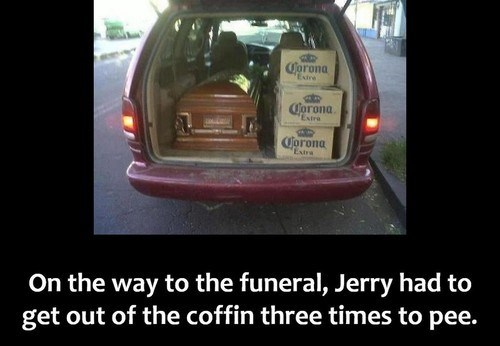 beer,wake,funeral,funny