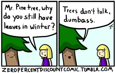 trees stating the obvious web comics - 8122892800