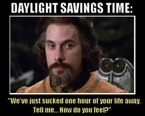 daylight savings,funny,the princess bride