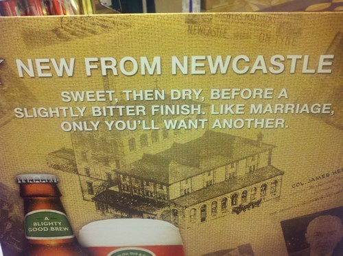 beer,ads,Newcastle,funny,marriage