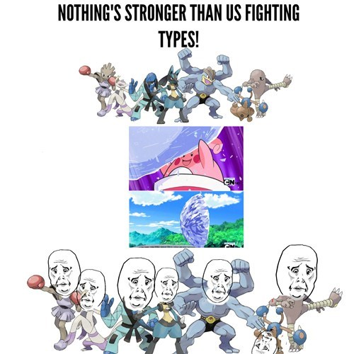 blissey,okay face,fighting types