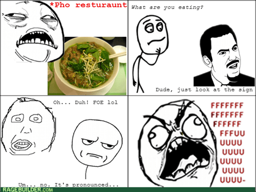 rage,pho,sweet jesus,food