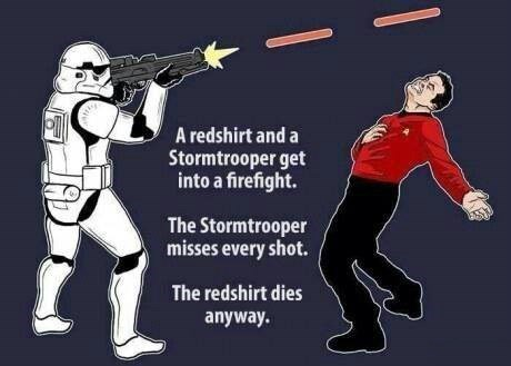 star wars,redshirts,Star Trek,stormtrooper