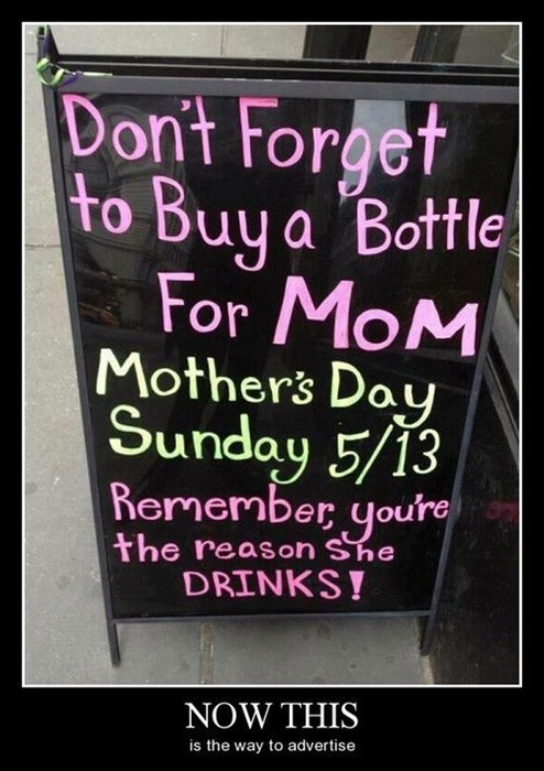 sign,booze,mothers day,funny