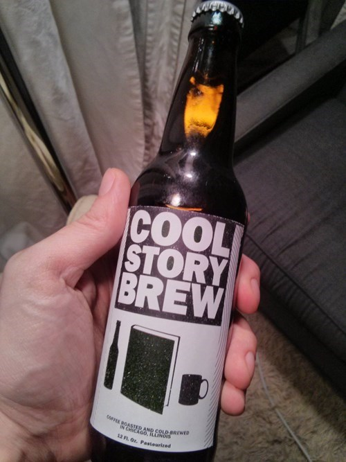 beer,idiots,funny,cool story bro