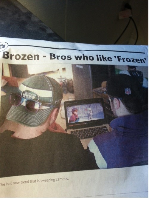 bros,puns,frozen,newspaper,fail nation,g rated