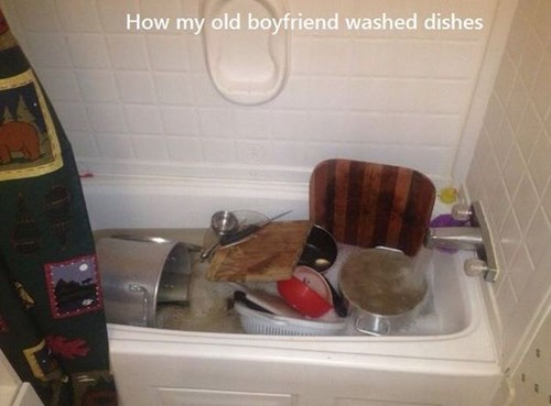 dishes,boyfriend,lazy,chores