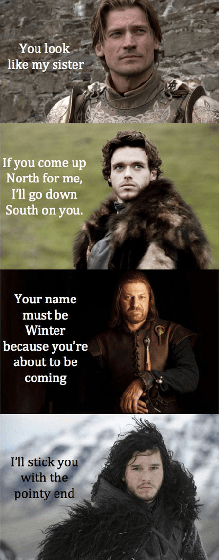 Game of Thrones pick-up lines dating - 8137420288