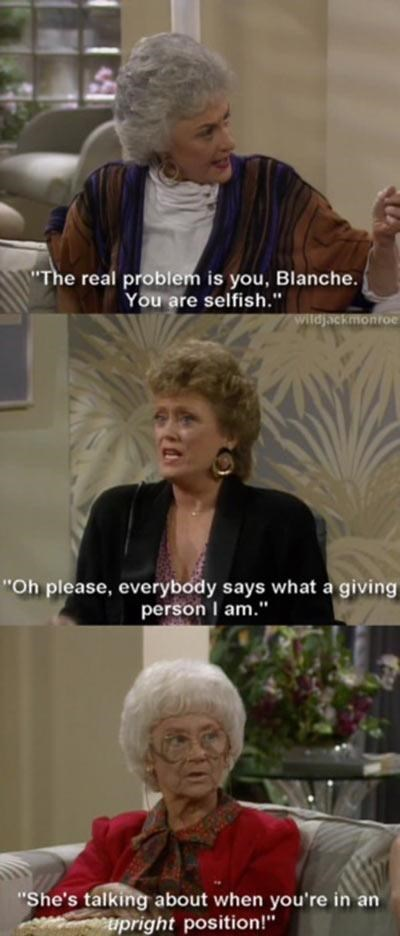 blanche,golden girls,sexy times