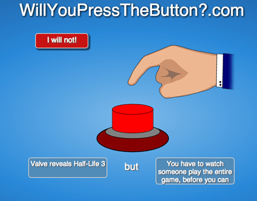 willyoupressthebutton,valve,half life,video games