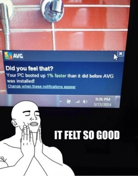 avg computers It Felt So Good - 8139469824