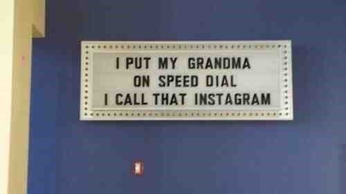 sign instagram grandma puns failbook g rated - 8141160448