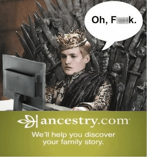 Half-funny meme of a a Game of Thrones and Ancestry.com cross-over.