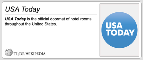 Text - USA Today USA Today is the official doormat of hotel rooms throughout the United States USA TODAY TL;DR WIKIPEDIA