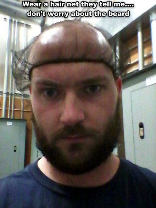 rules,monday thru friday,beard,facial hair,bald,hairnet,work,g rated