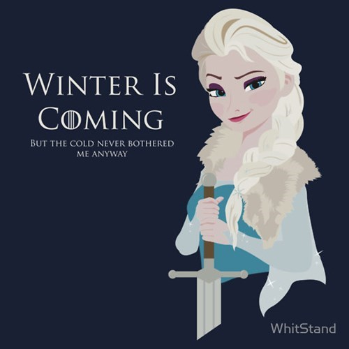 frozen,Game of Thrones,Winter Is Coming,tshirts