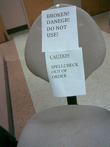 broken monday thru friday office chair sign spellcheck work - 8143413504